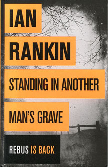 Standing in another man's grave, by Ian Rankin