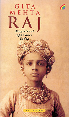 Raj, by Gita Mehta, a history novel about India